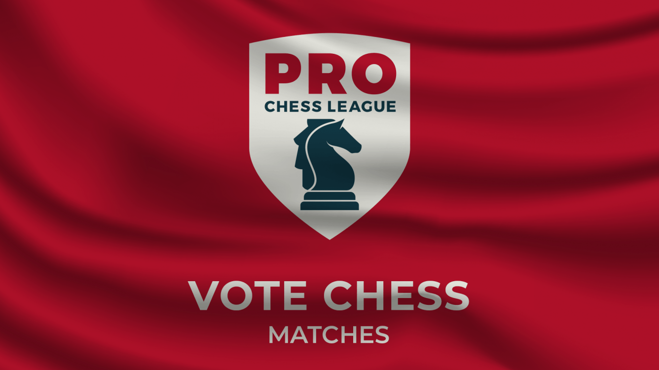 Introducing PRO Chess League Vote Chess Matches