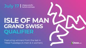 Bogdanovich And Sebag Qualify For The FIDE Chess.com Isle Of Man Grand Swiss