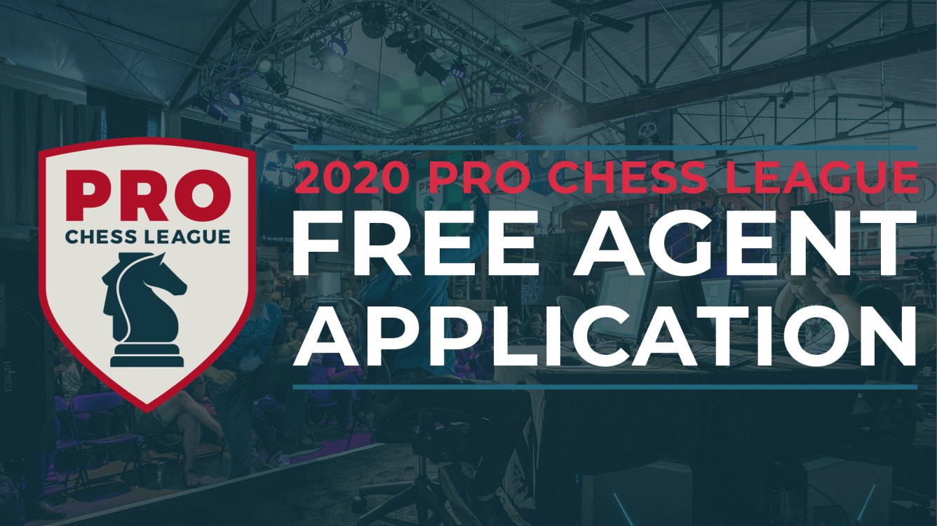 2020 PRO Chess League Free Agent Application