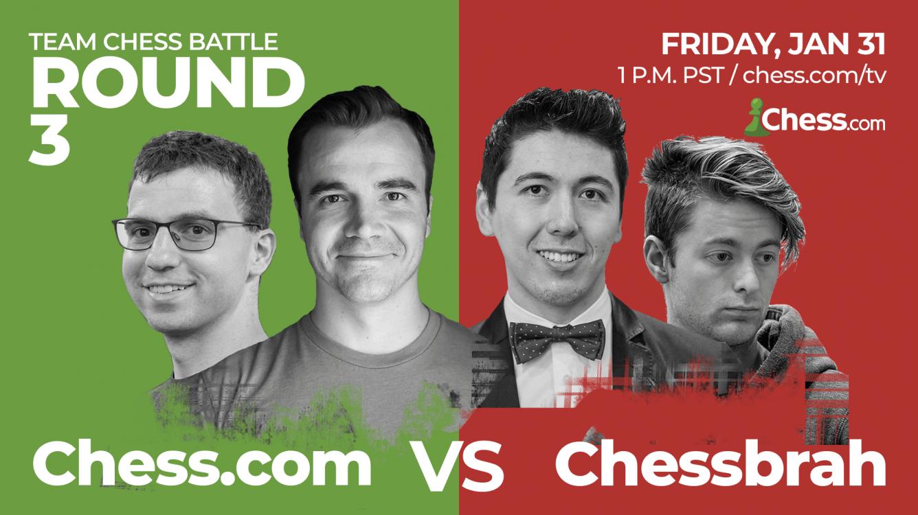 Chess.com vs Chessbrahs 3: Team Chess Battles Jan. 31!