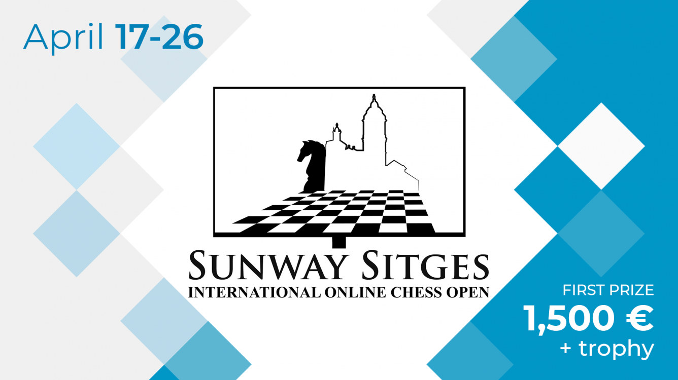 Sunway Sitges International Online Chess Open