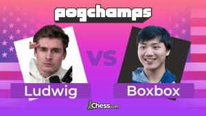 Chess.com PogChamps: Boxbox Secures Win With Sacrifice