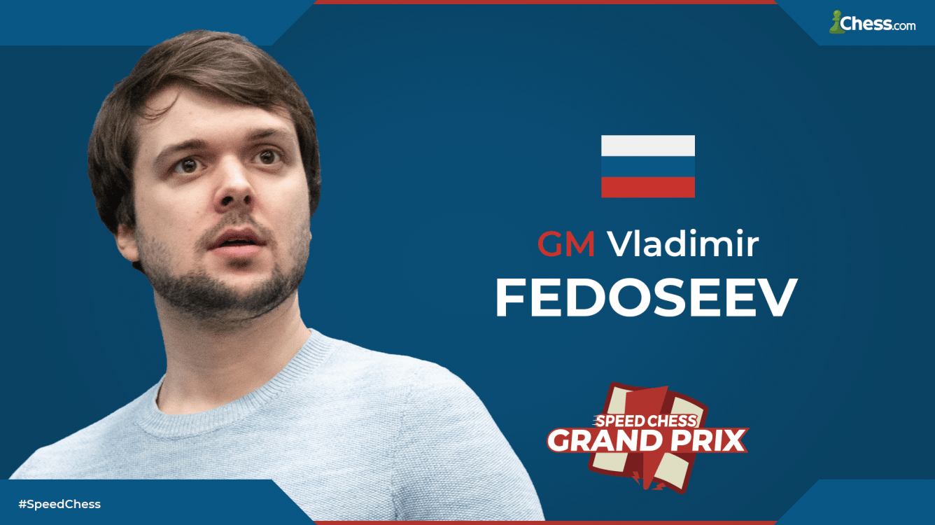 Fedoseev Wins 3rd Speed Chess Grand Prix