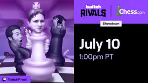 July 10: Twitch Rivals Chess Showdown