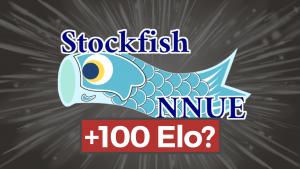Stockfish integra NNUE e aumenta sua força em 100 pontos Elo