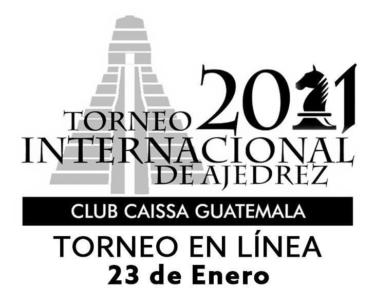 Club Caissa Guatemala 2021 International Tournament