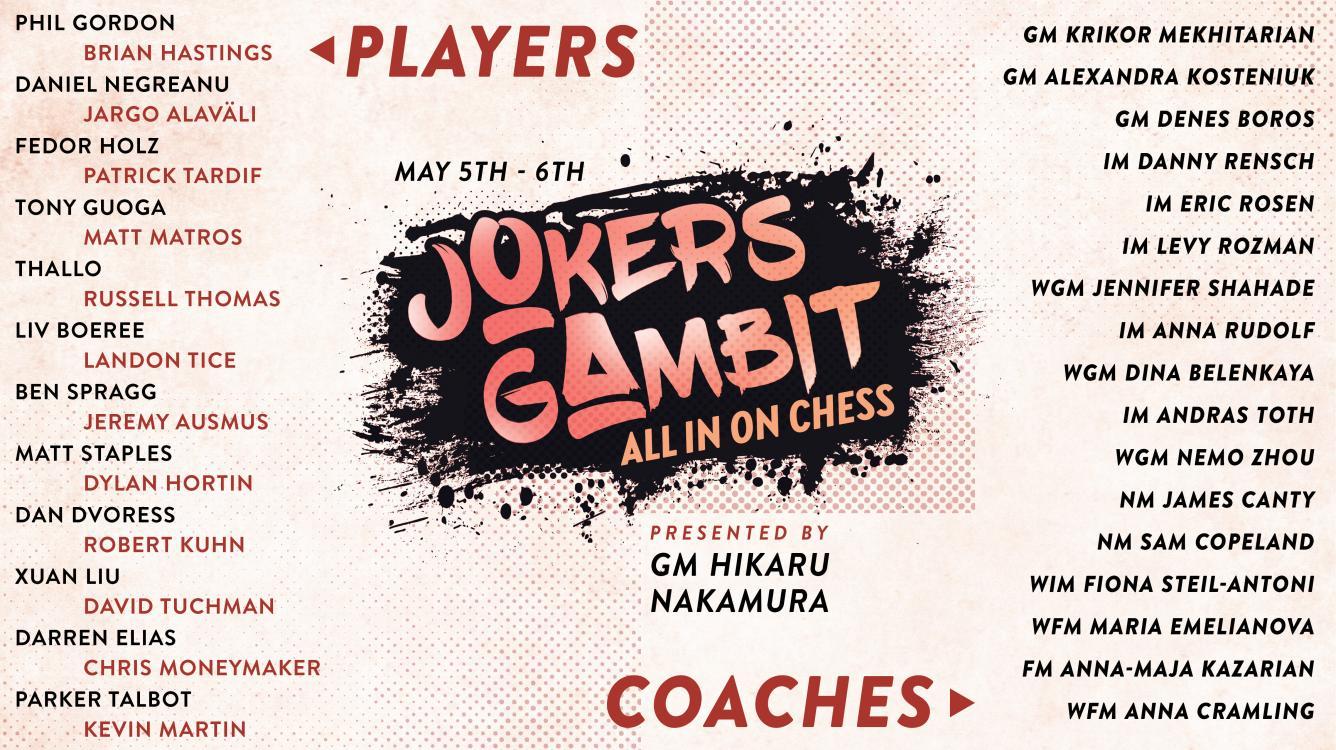 Nakamura Hosts Jokers Gambit Event On May 5-6