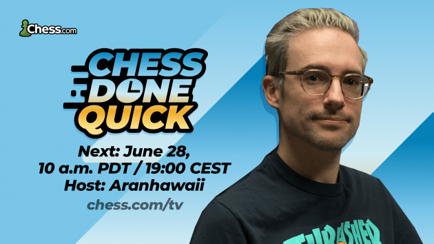 Chess.com Announces Chess Done Quick Bullet Edition On June 28