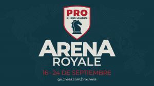 Prepárate para la PRO Chess League - Arena Royale