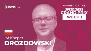 Speed Chess Grand Prix 1: IM Drozdowski Triumphs