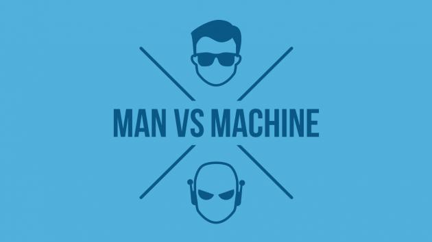 Man vs Machine