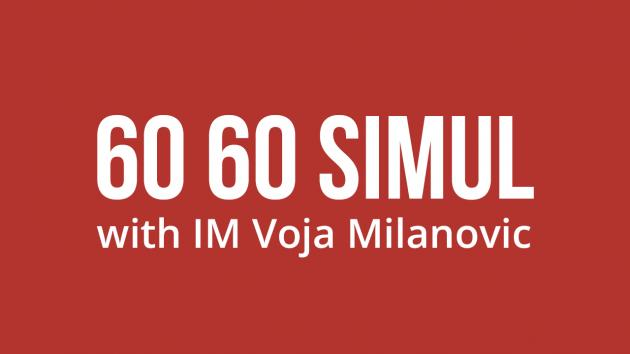 60|60 Simul with IM Voja!