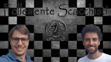 🇮🇹 Follemente Scacchisti | Blitz e Puzzle Rush con i MITICI Danilo e Silvio!