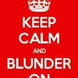 KeepCalmAndBlunderOn