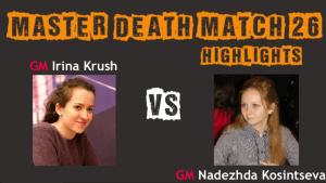 Death Match 26: Krush vs Kosintseva -- Highlights's Thumbnail