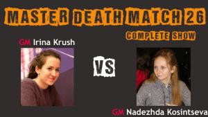 Death Match 26: Krush vs Kosintseva -- Complete Show's Thumbnail