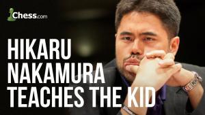 Hikaru Nakamura Teaches The KID