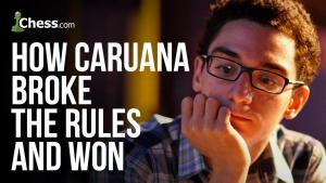 How Caruana Broke The Rules And Won