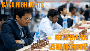 Baku Highlights: Mamedyarov vs Harikrishna