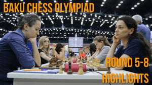 Highlights From Rounds 5-8 Of The Olympiad
