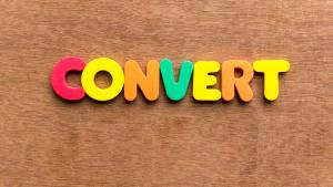 Converting Your Advantage