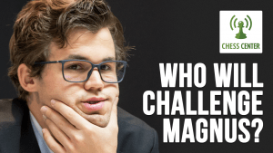 ChessCenter: Who Will Challenge Magnus?