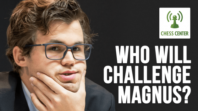 ChessCenter: Who Will Challenge Magnus?