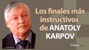 Los finales más instructivos de Karpov