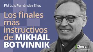 Las finales más instructivos de Mijaíl Botvínik