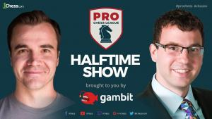 2018 PRO Chess League: Week 1 – Halftime Show