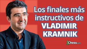 Los finales más instructivos de Vladimir Kramnik