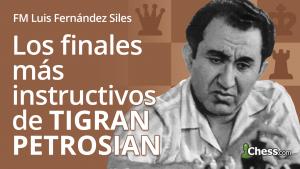 Los finales de ajedrez más instructivos de Tigran Petrosian