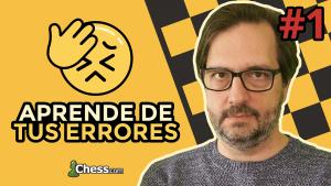 Aprende de tus errores en ajedrez #1
