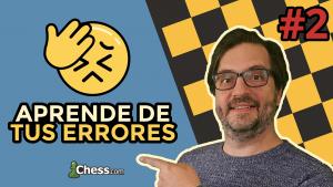 Aprende de tus errores en ajedrez #2