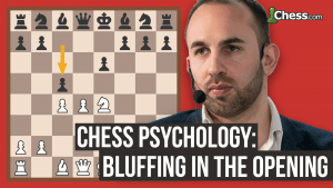 How To Bluff: Chess Psychology