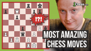 The Most Amazing Chess Moves: Daring Defense