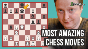 The King Moved Where!? Most Amazing Chess Moves