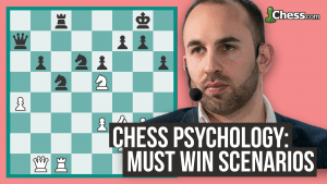A Must-Win Situation: Chess Psychology