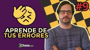 Aprende de tus errores en ajedrez #9