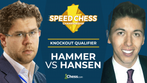 Speed Chess KO Qualifier Semifinal: Hammer vs Hansen
