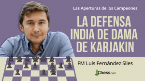 La Defensa India de Dama de Karjakin