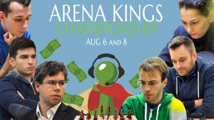 Arena Kings: Season One Chess Streamers' Championship