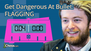Get Better At Bullet Chess: Flagging