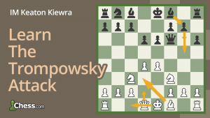 How To Play The Trompowsky Attack: 2...e6
