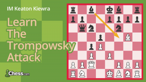 How To Play The Trompowsky Attack: Battle For The Center