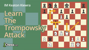 How To Play The Trompowsky Attack: Amazing Wins