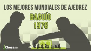 Karpov - Korchnoi (1978) | Los mejores mundiales de ajedrez de la historia.
