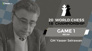 2018 World Chess Championship: Game 1 Analysis