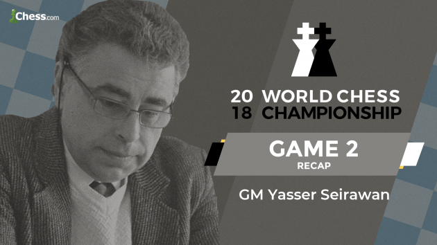 2018 World Chess Championship: Game 2 Analysis