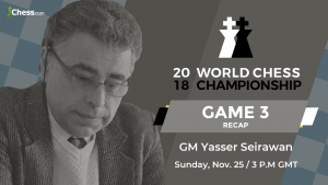 2018 World Chess Championship: Game 3 Analysis